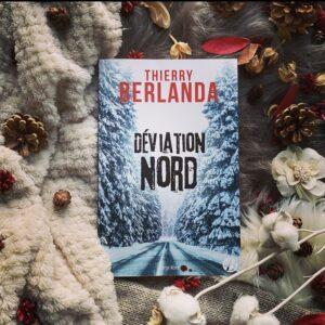 Déviation Nord de Thierry Berlanda