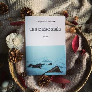 Les Désossés de François d'Epenoux