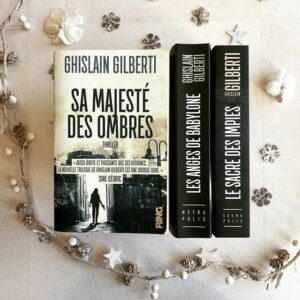 Sa majesté des ombres de Ghislain Gilberti