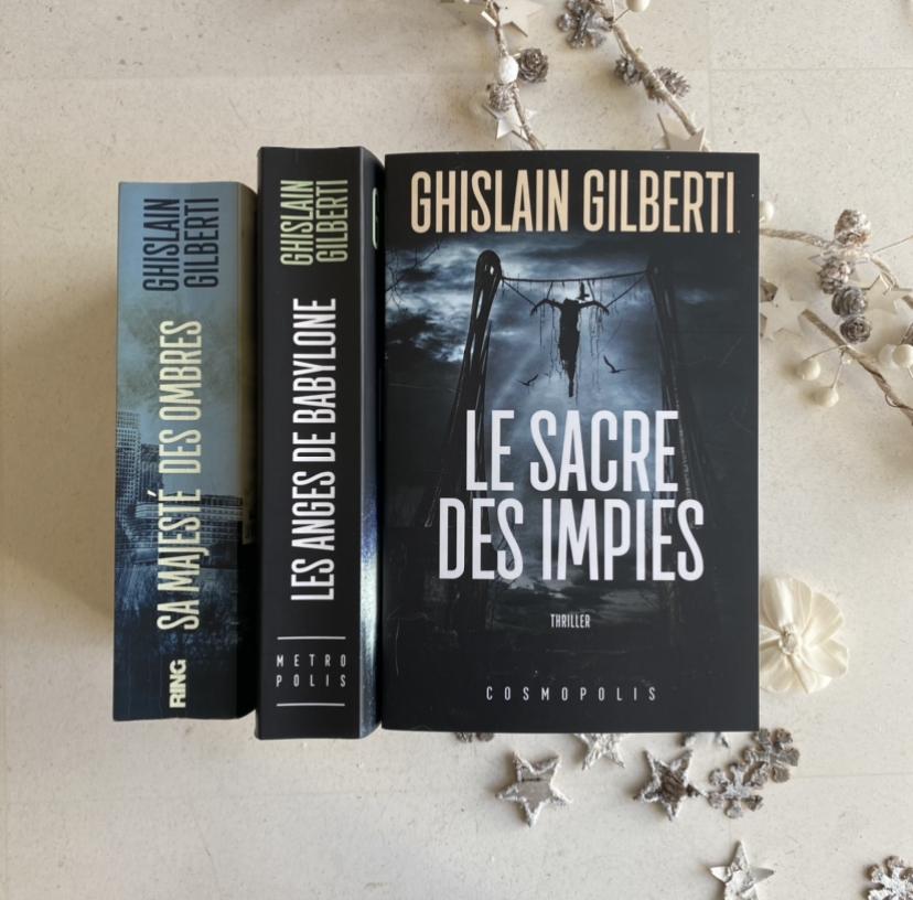 Le Sacre des Impies de Ghislain Gilberti