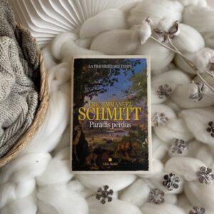 La Traversé des temps de Eric-Emmanuel Schmitt – Tome 1 : Paradis perdus