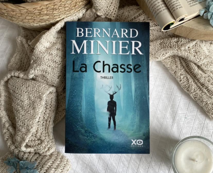 La chasse Bernard Minier