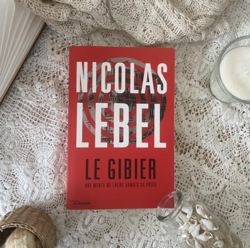 Le gibier de Nicolas Lebel